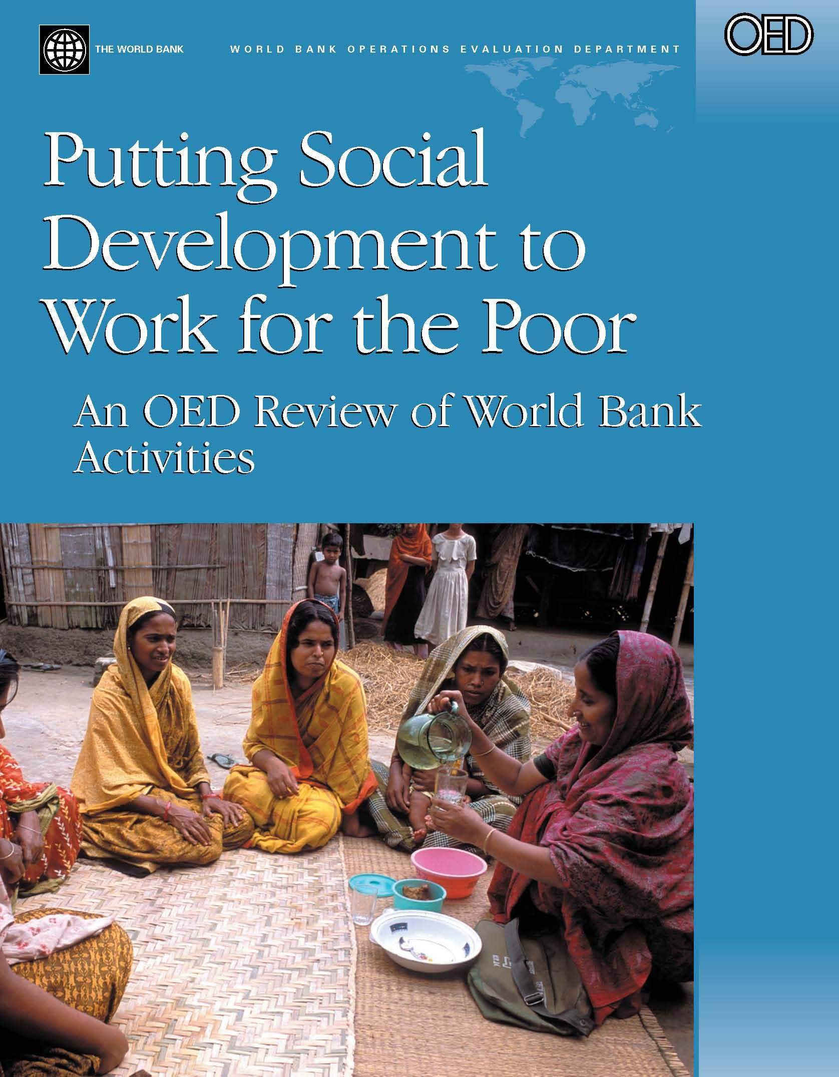 Putting Social Development to Work for the Poor: An OED Review of World Bank Activities EB9780821358870