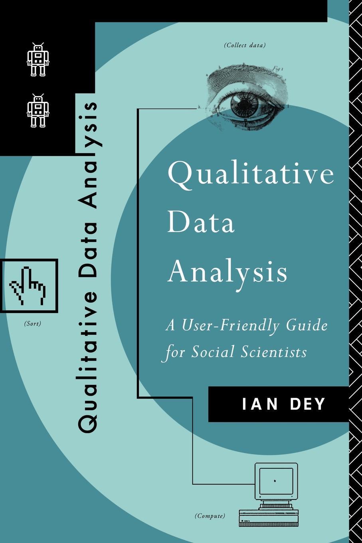 Qualitative Data Analysis EB9780203412497