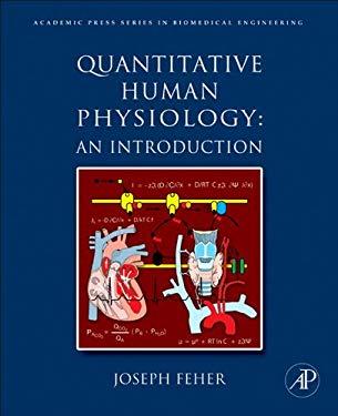 Quantitative Human Physiology: An Introduction EB9780123821645