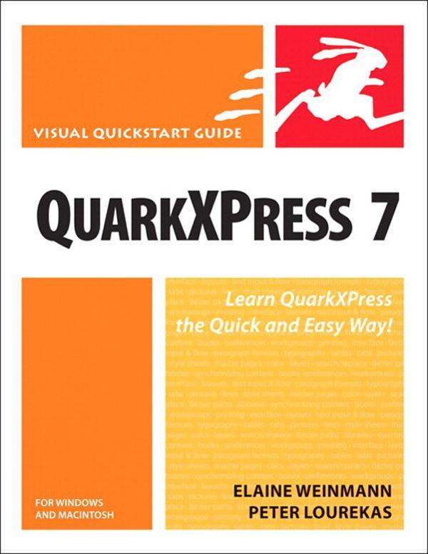 QuarkXPress 7 for Windows and Macintosh: Visual QuickStart Guide EB9780132712620