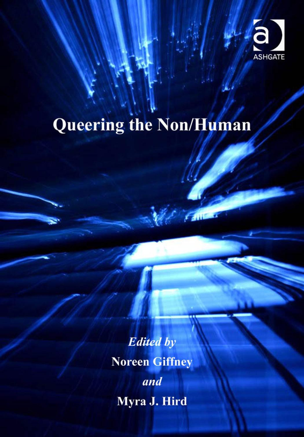 Queering the Non/Human. Queer Interventions. EB9780754690610