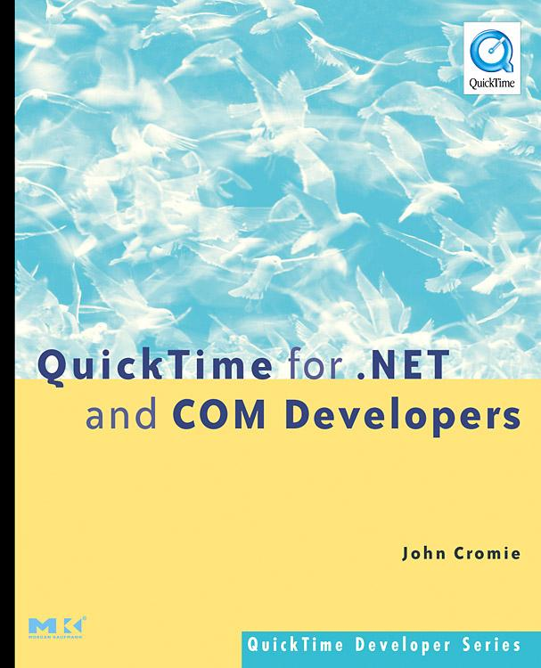 QuickTime for .NET and COM Developers EB9780080454726