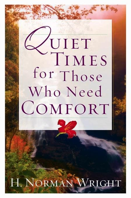 Quiet Times for Those Who Need Comfort EB9780736933681