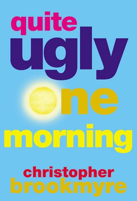 Quite Ugly One Morning EB9780802193858