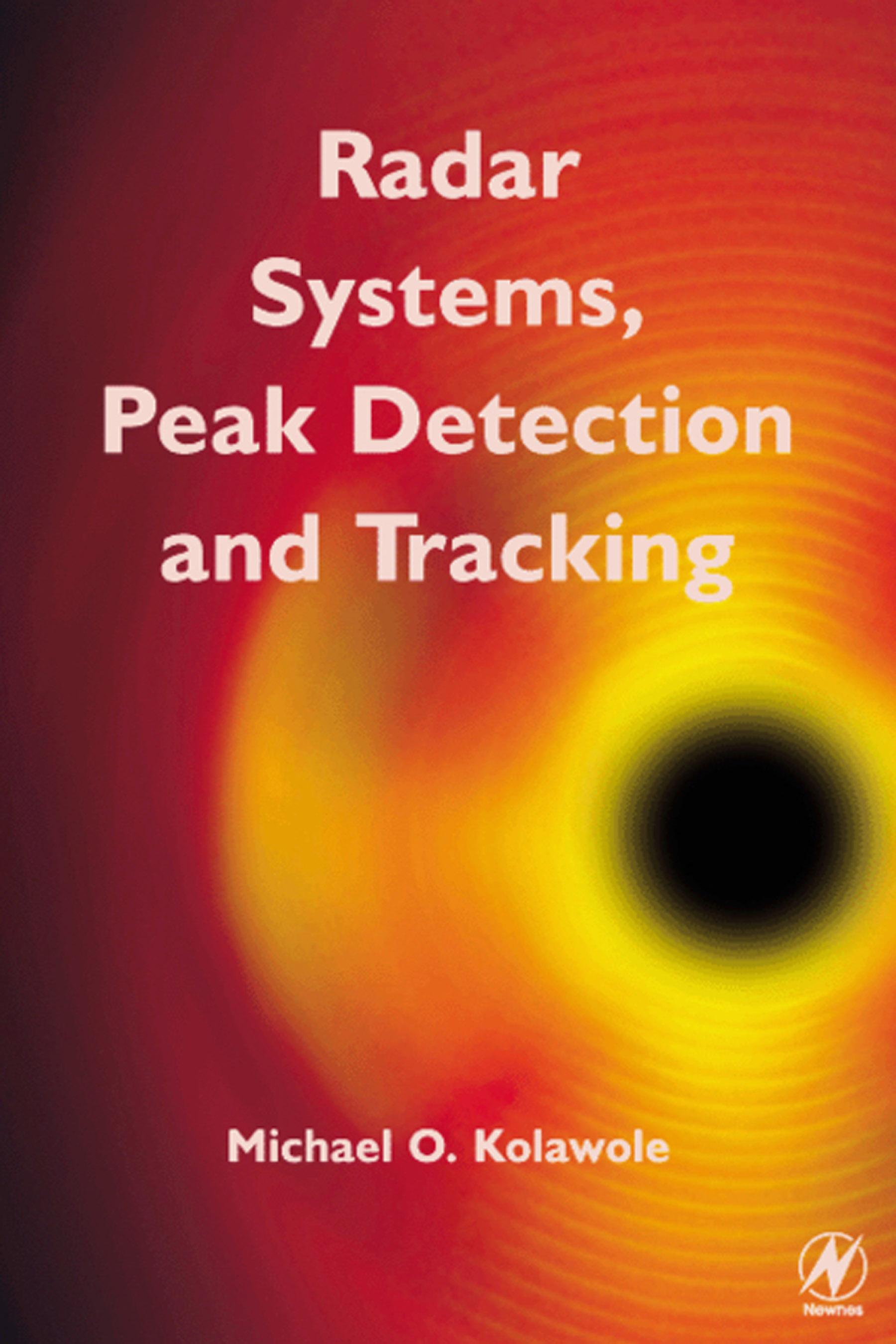 Radar Systems, Peak Detection and Tracking EB9780080515625