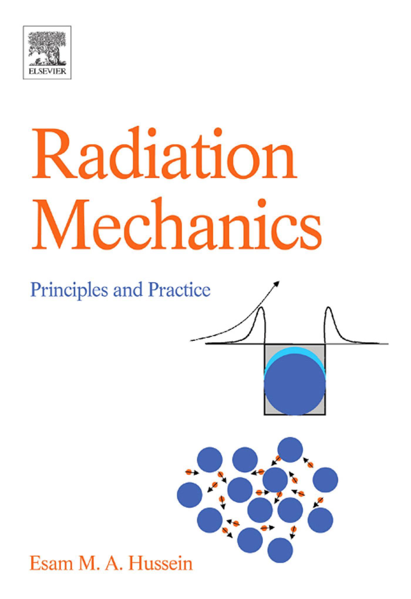 Radiation Mechanics: Principles & Practice EB9780080552880