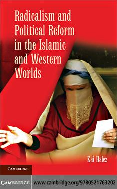 Radicalism and Political Reform in the Islamic and Western Worlds EB9780511795718