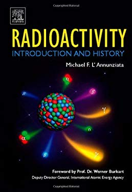 Radioactivity: Introduction and History: Introduction and History EB9780080548883