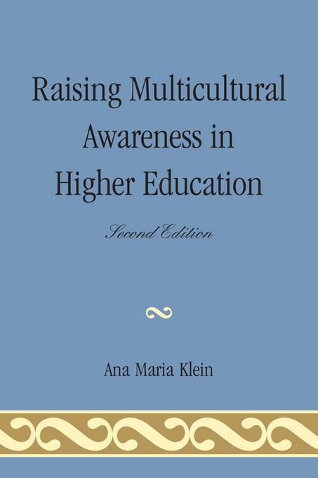Raising Multicultural Awareness in Higher Education EB9780761859116