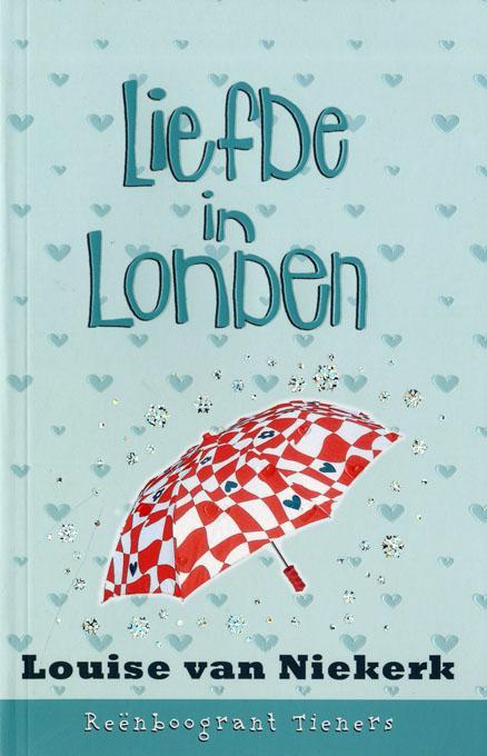 Re?nboogrant Tieners 10: Liefde in Londen EB9780799356250