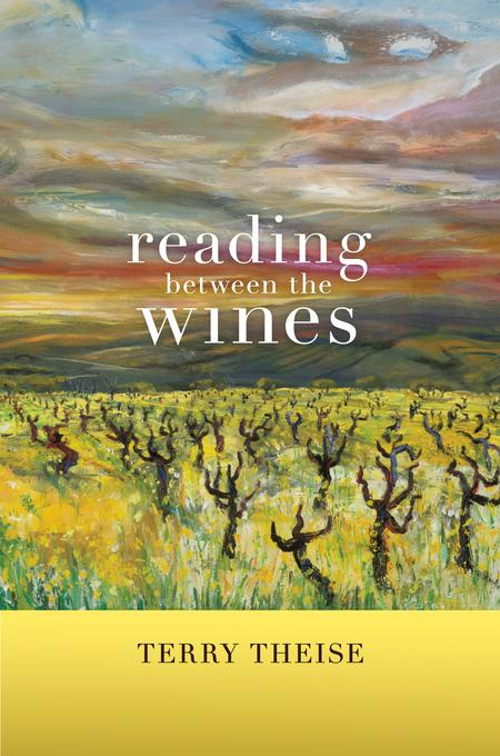 Reading between the Wines: With a New Preface EB9780520949737