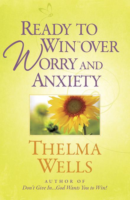 Ready to Win? over Worry and Anxiety EB9780736939805