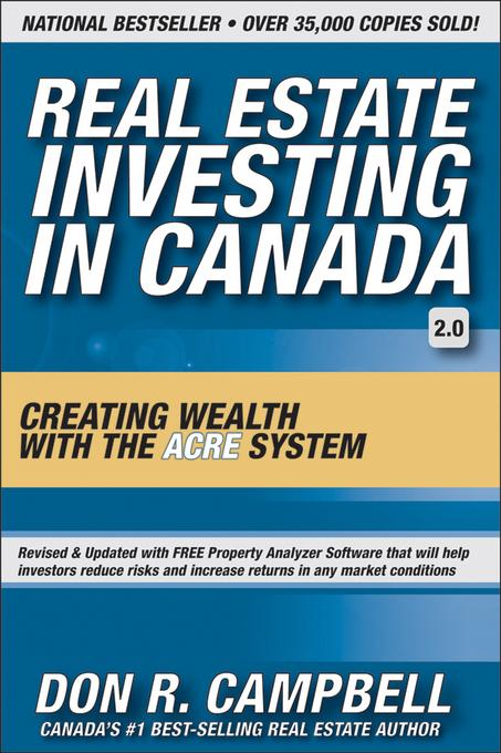 Real Estate Investing in Canada: Creating Wealth with the ACRE System EB9780470738665