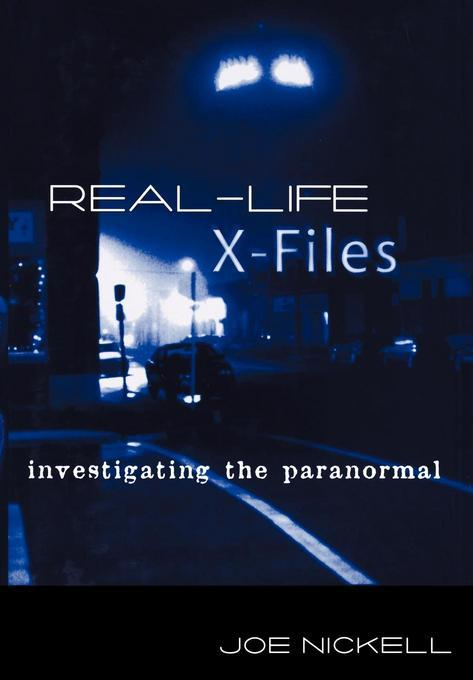 Real-Life X-Files EB9780813170831