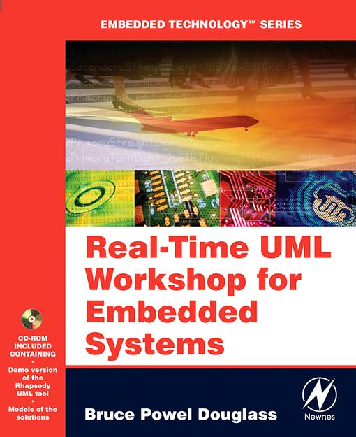 Real Time UML Workshop for Embedded Systems EB9780080492230