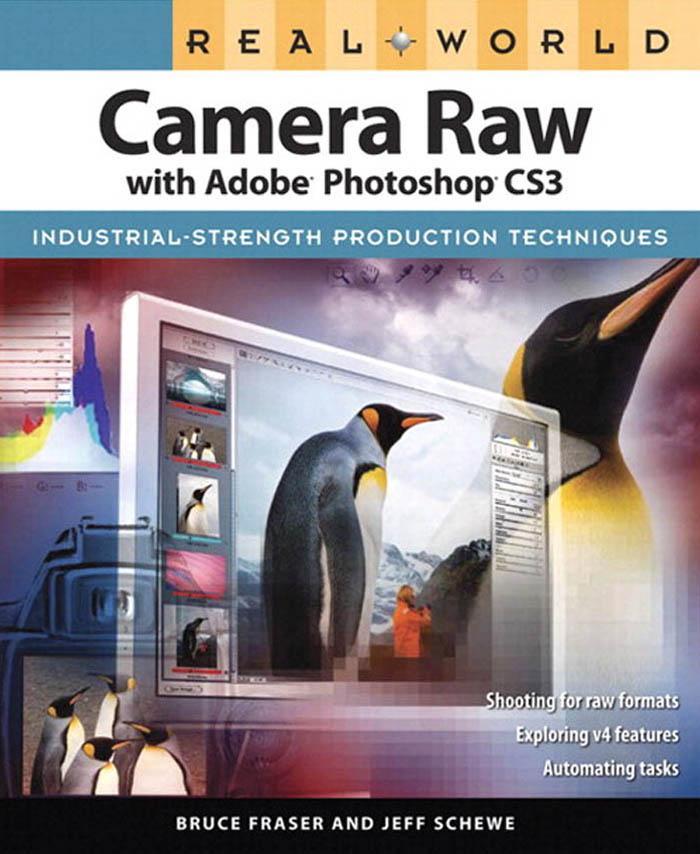 Real World Camera Raw with Adobe Photoshop CS3 EB9780321520371