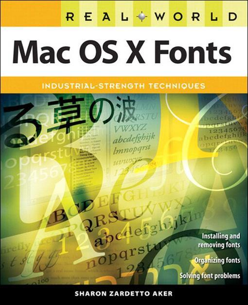 Real World Mac OS X Fonts EB9780132712163