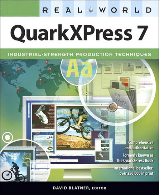 Real World QuarkXPress 7 EB9780132712187