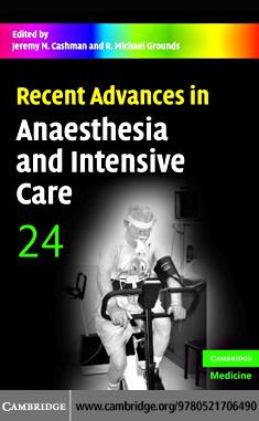 Recent Advances in Anaesthesia and Intensive Care EB9780511363719