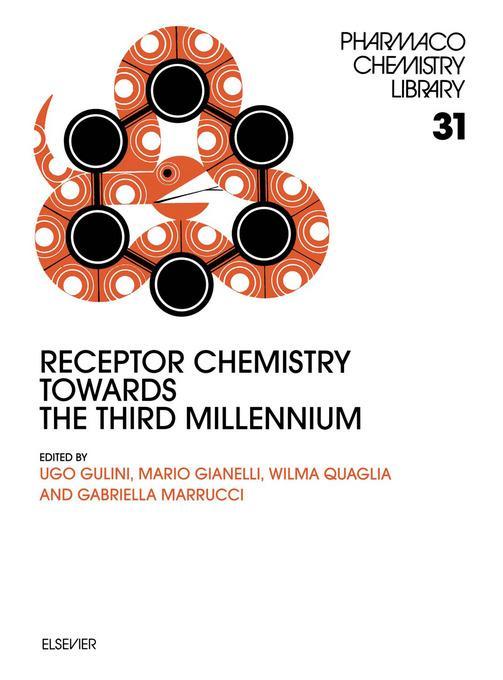 Receptor Chemistry Towards the Third Millennium EB9780080540405