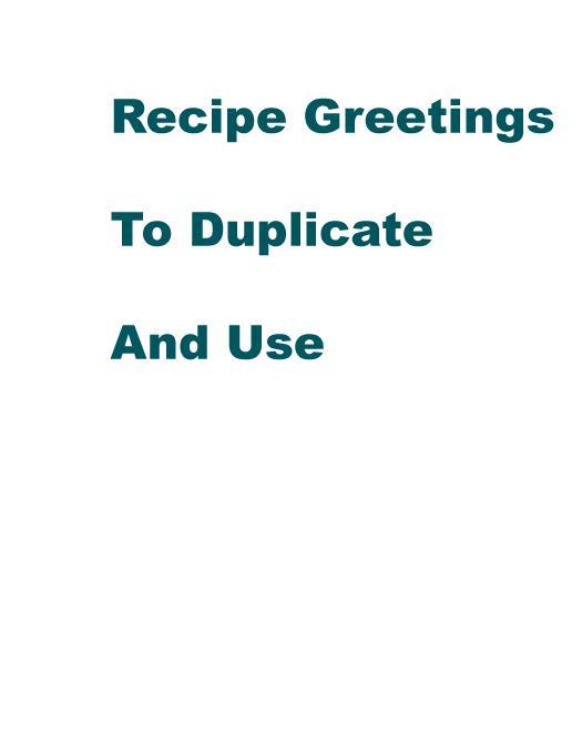 Recipe Greetings To Duplicate And Use EB9780913597156