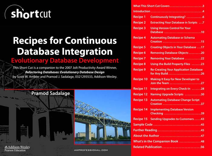 Recipes for Continuous Database Integration: Evolutionary Database Development EB9780321502063