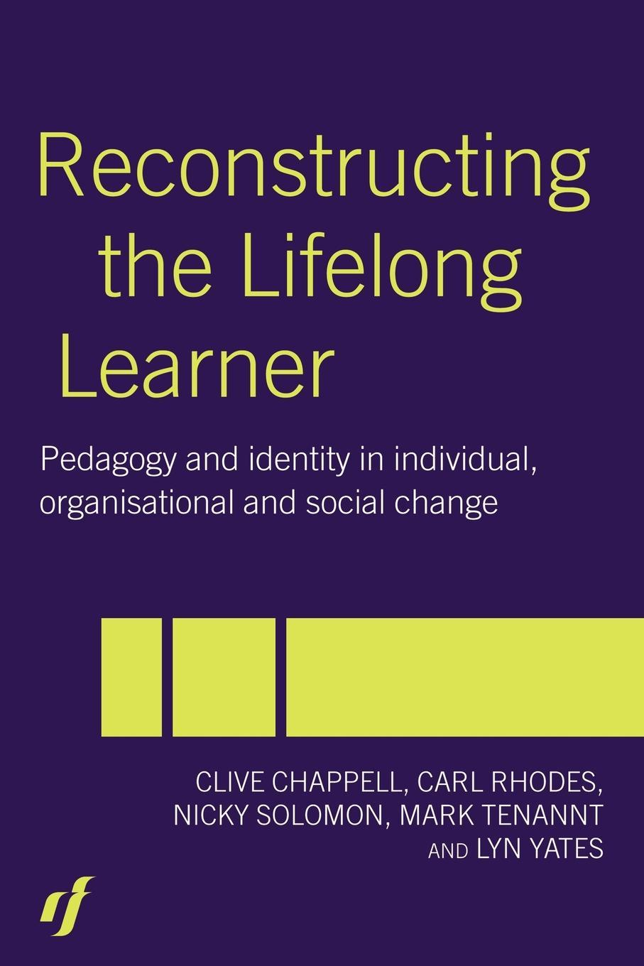 Reconstructing the Lifelong Learner EB9780203464410
