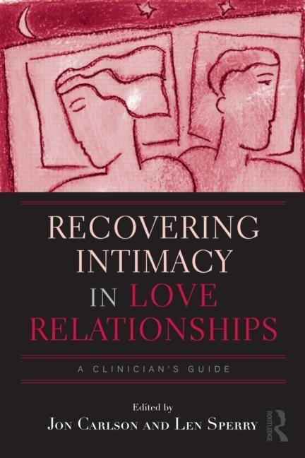 Recovering Intimacy in Love Relationships EB9780203852439