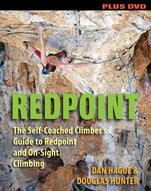 Redpoint: The Self-Coached Climber's Guide to Redpoint and On-Site Climbing EB9780811745079