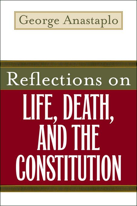 Reflections on Life, Death, and the Constitution EB9780813173276