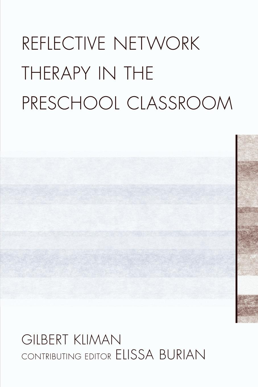 Reflective Network Therapy In The Preschool Classroom EB9780761854692