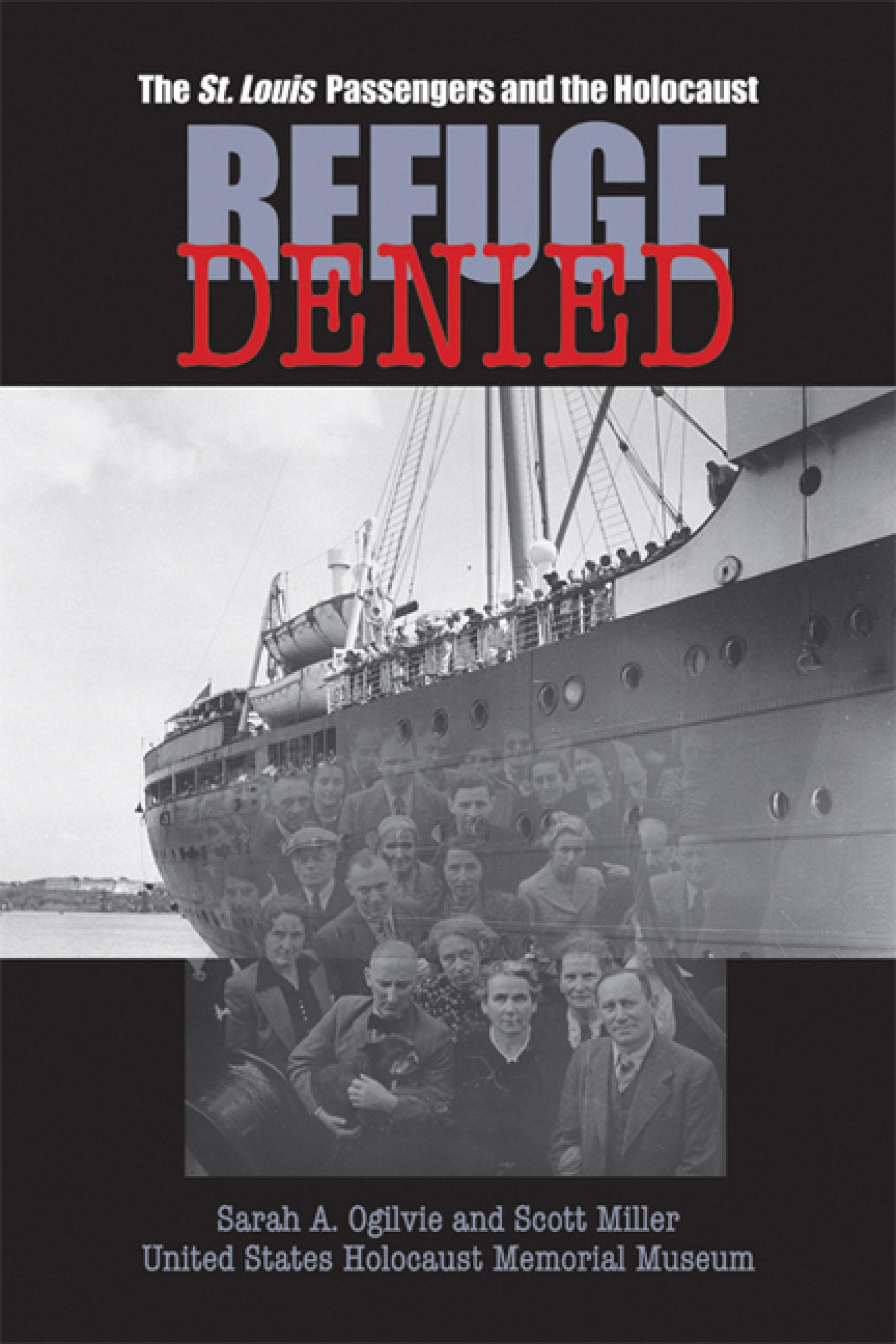 Refuge Denied: The St. Louis Passengers and the Holocaust EB9780299219833