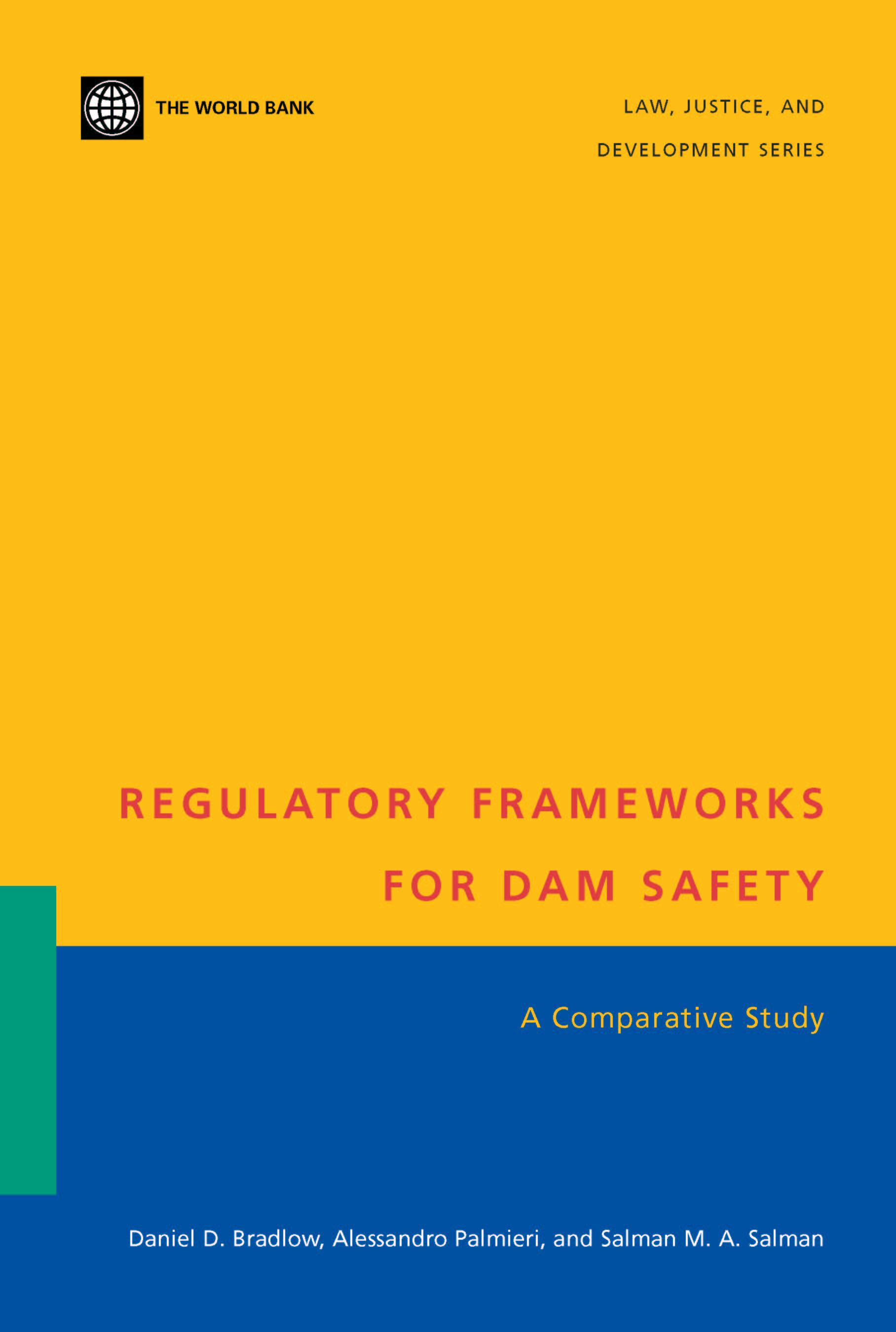 Regulatory Frameworks for Dam Safety: A Comparative Study EB9780821351925