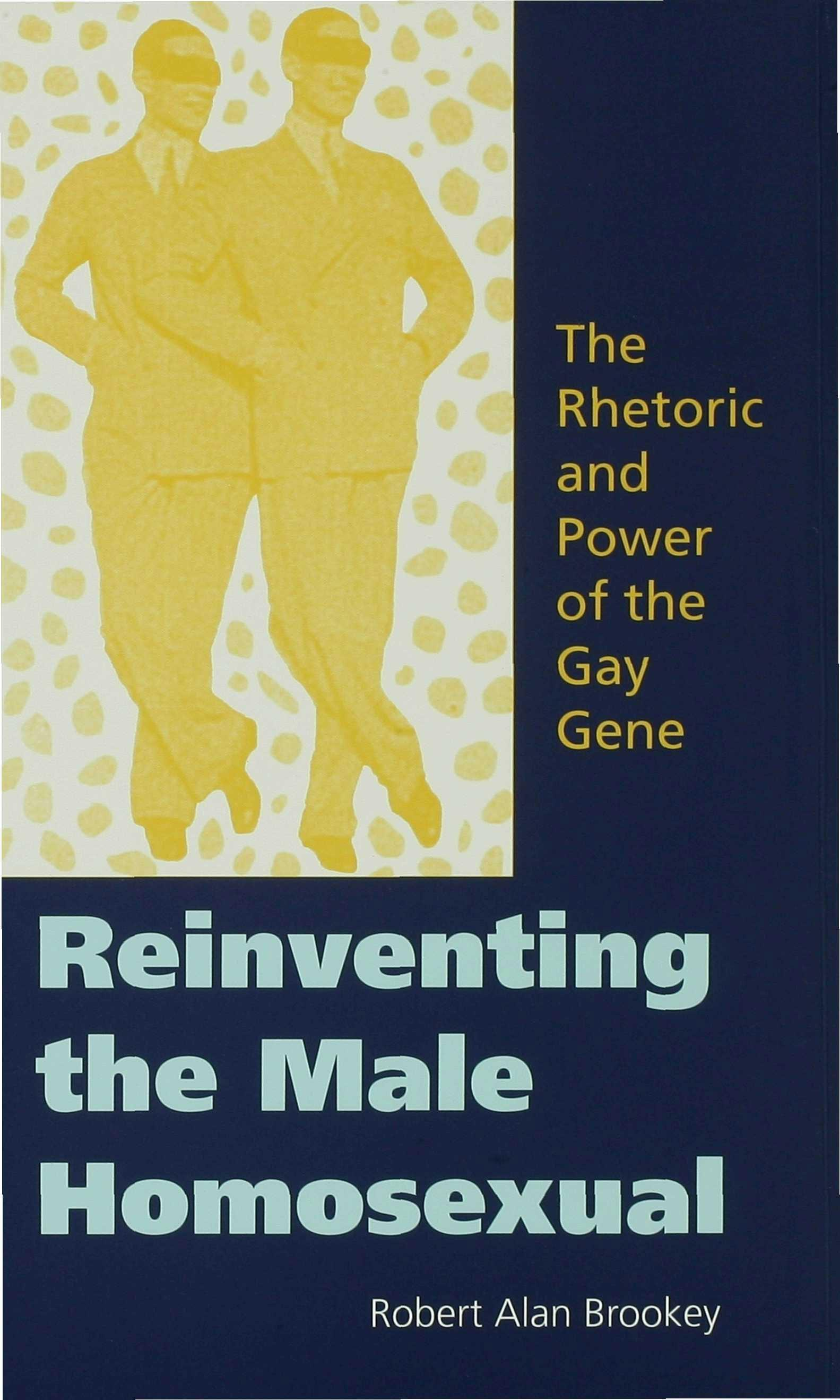 Reinventing the Male Homosexual EB9780253108913