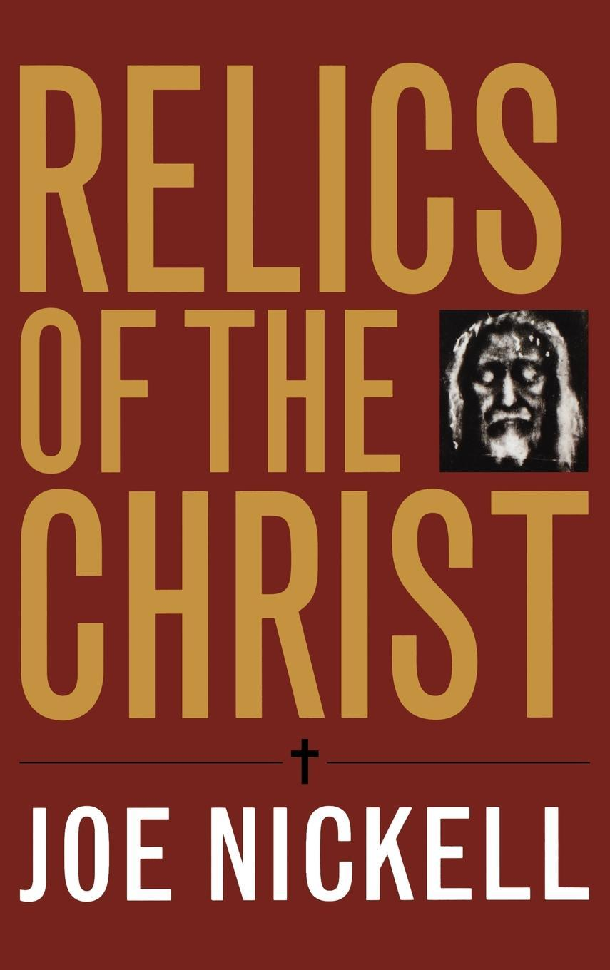 Relics of the Christ EB9780813137315