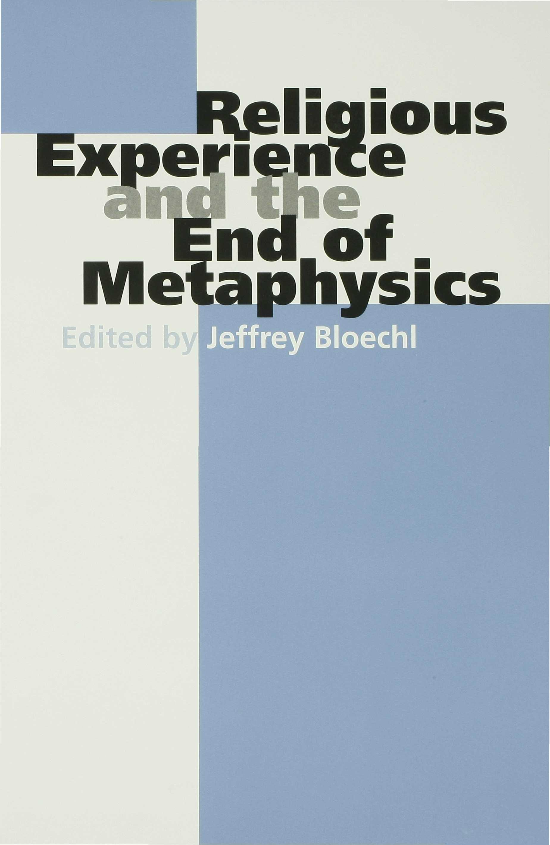 Religious Experience and the End of Metaphysics EB9780253110121
