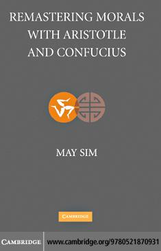 Remastering Morals with Aristotle and Confucius EB9780511287473
