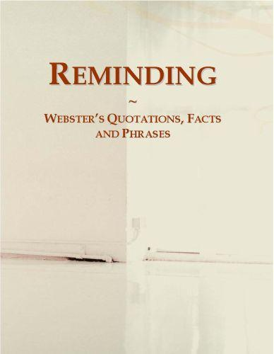 Reminding: Webster?s Quotations, Facts and Phrases EB9780546723168