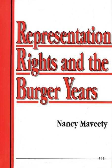 Representation Rights and the Burger Years EB9780472022687