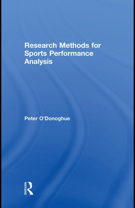 Research Methods for Sports Performance Analysis EB9780203878309