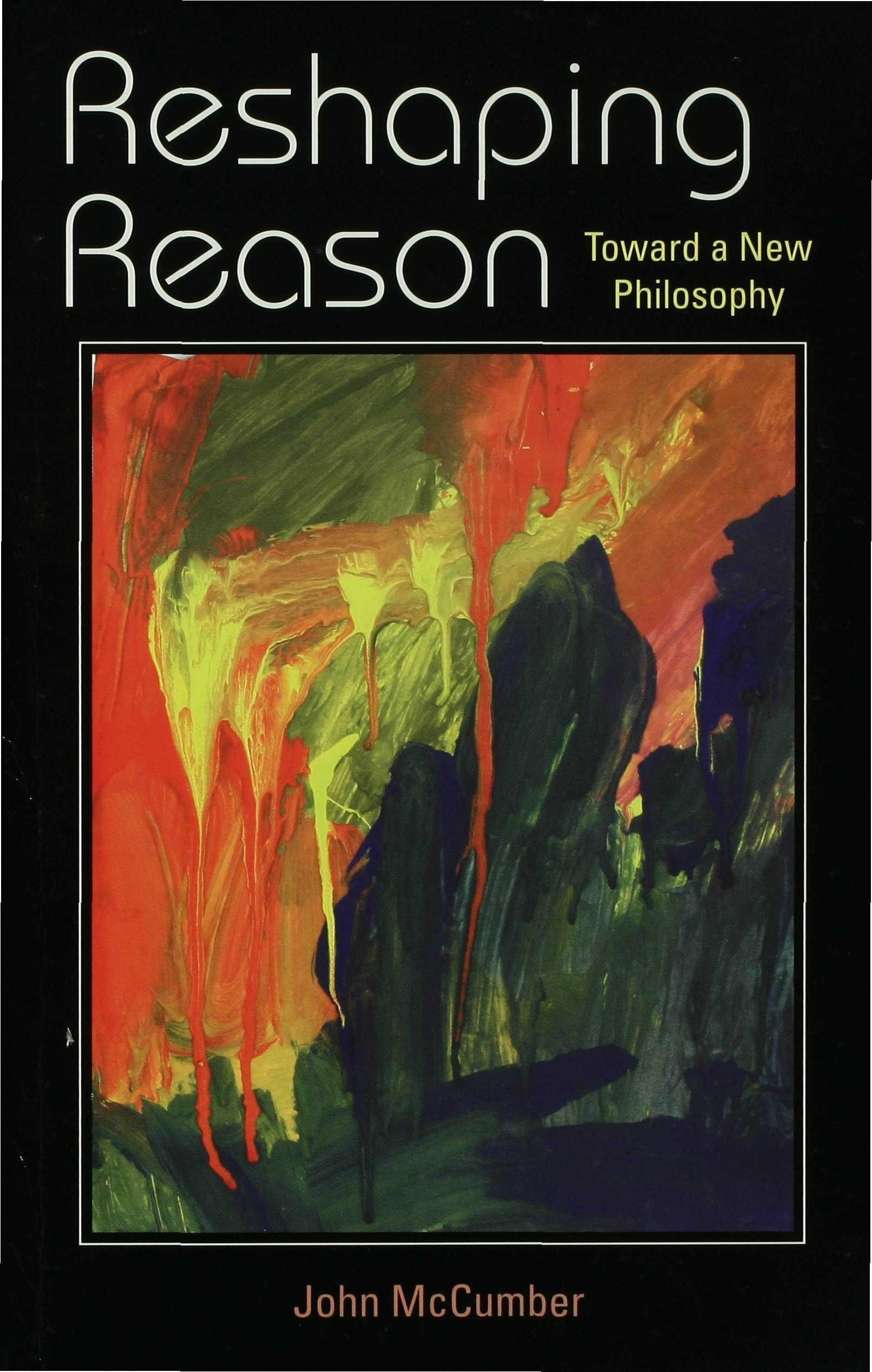 Reshaping Reason EB9780253110503