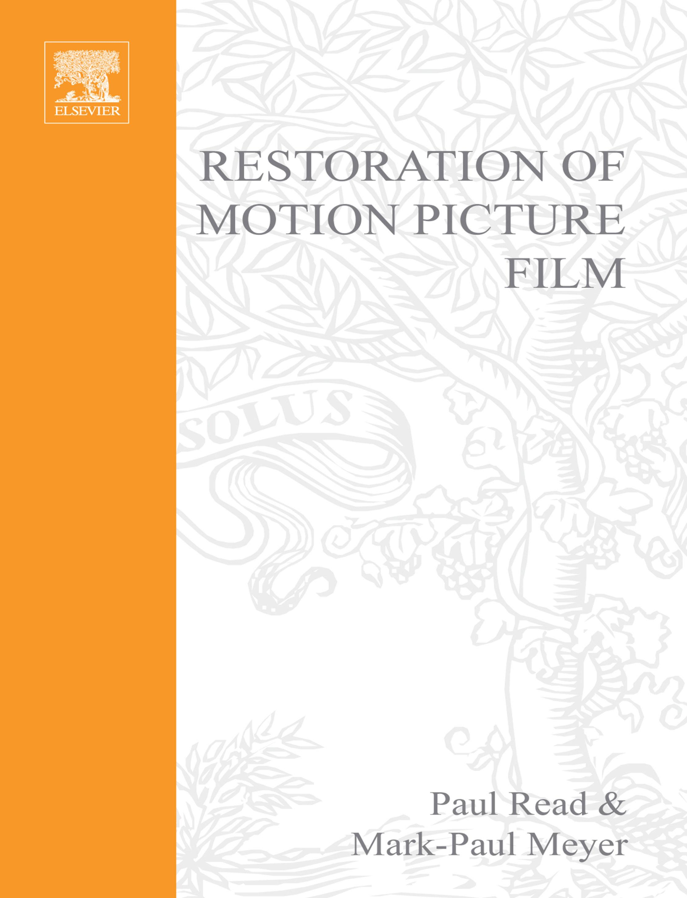Restoration of Motion Picture Film EB9780080516196