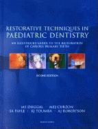 Restorative Techniques in Paediatric Dentistry EB9780203645864