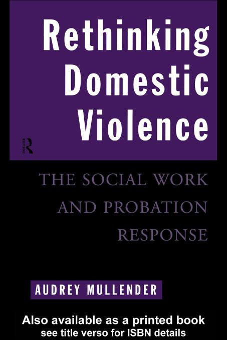 Rethinking Domestic Violence EB9780203718780