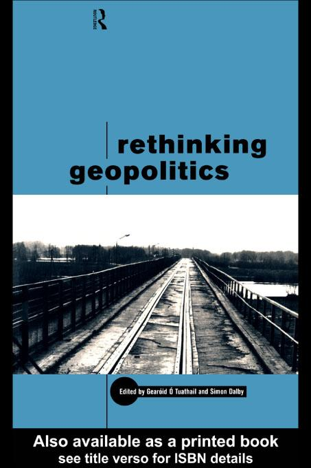 Rethinking Geopolitics EB9780203058053