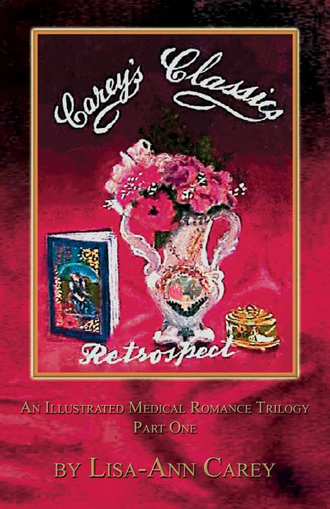 Retrospect: An Illustrated Medical Romance Trilogy Part One EB9780980919103