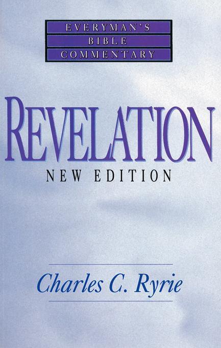 Revelation- Everyman's Bible Commentary EB9780802478207
