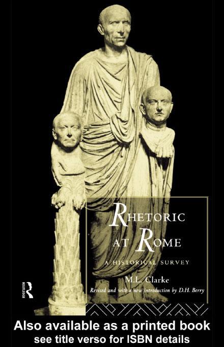 Rhetoric at Rome EB9780203746967
