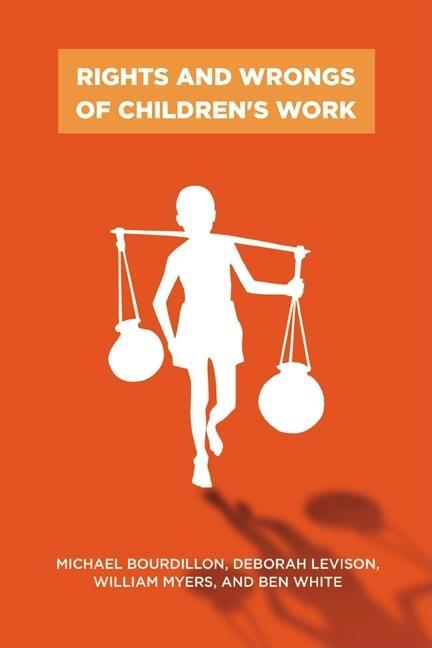 Rights and Wrongs of Children's Work EB9780813550213