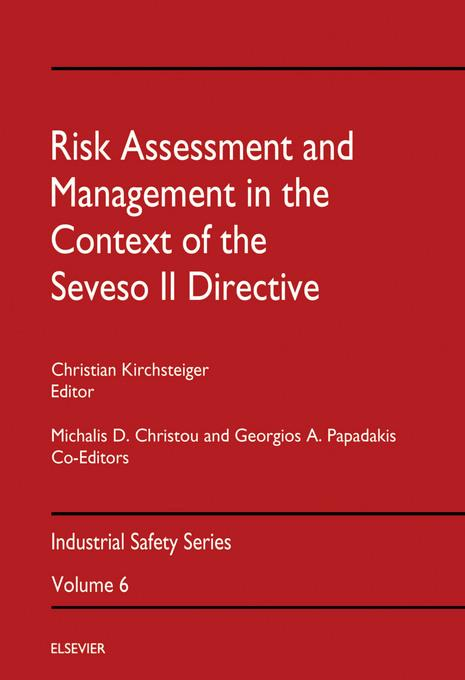 Risk Assessment & Management in the Context of the Seveso II Directive EB9780080540610